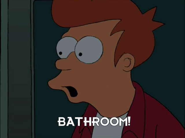 Philip J Fry: Bathroom!