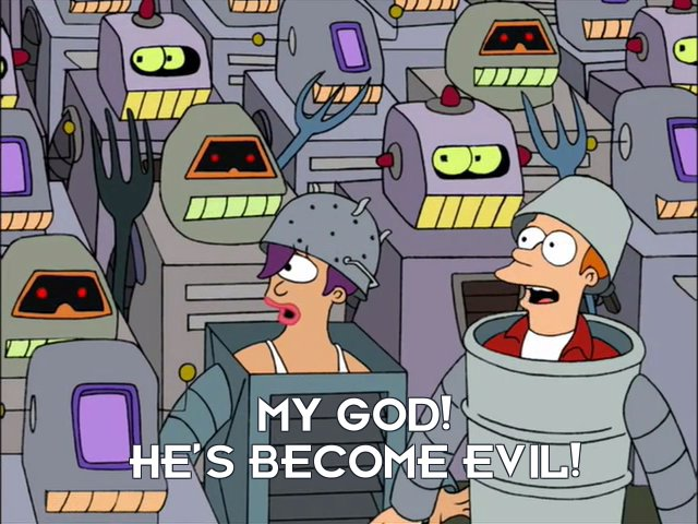 Philip J Fry: My god! He's become evil!