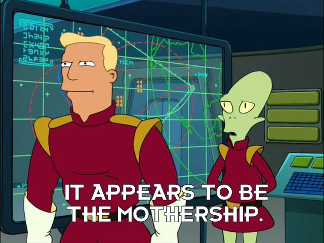 Kif Kroker: It appears to be the mothership.
