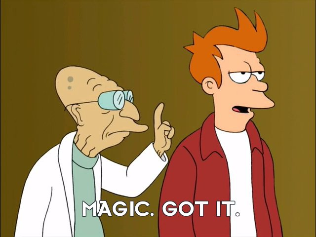 Philip J Fry: Magic. Got it.