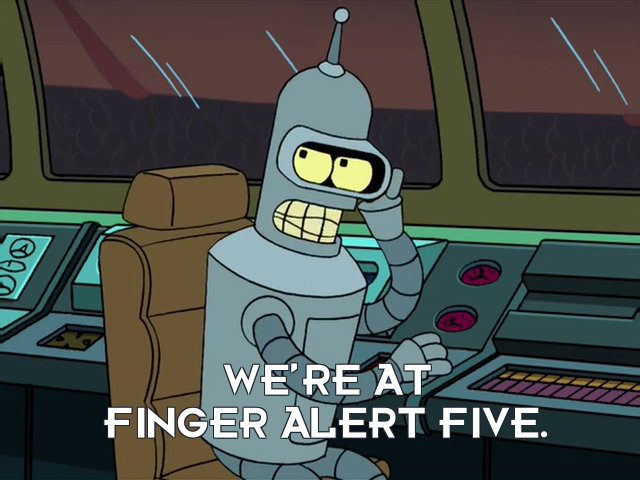 Bender Bending Rodriguez: We're at finger alert five.