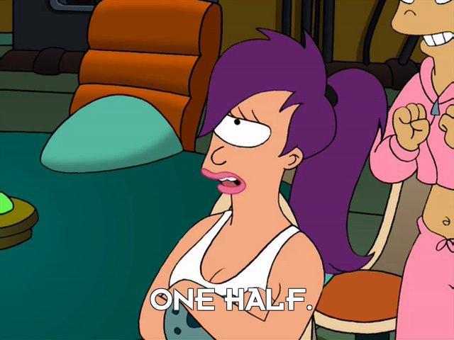 Turanga Leela: One half.