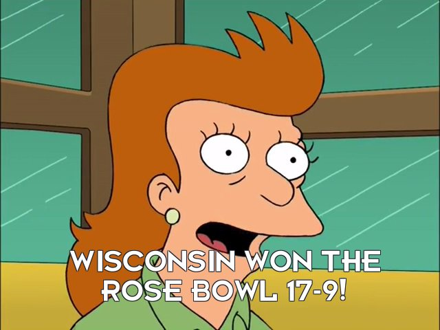 Fry's mother: Wisconsin won the Rose Bowl 17-9!