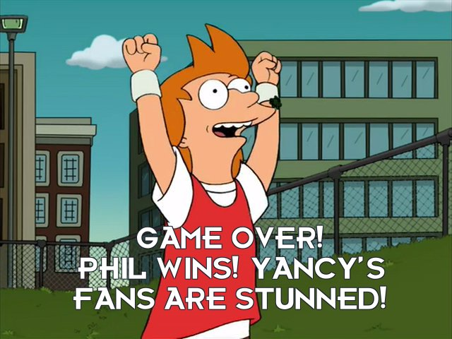 Philip J Fry: Game over! Phil wins! Yancy's fans are stunned!