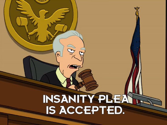 Judge Whitey: Insanity plea is accepted.