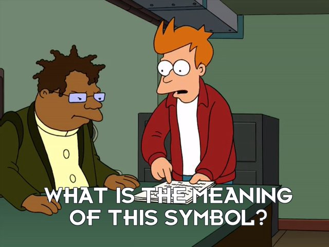 Philip J Fry: What is the meaning of this symbol?