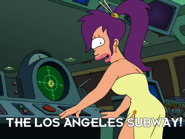 Turanga Leela: The Los Angeles subway!