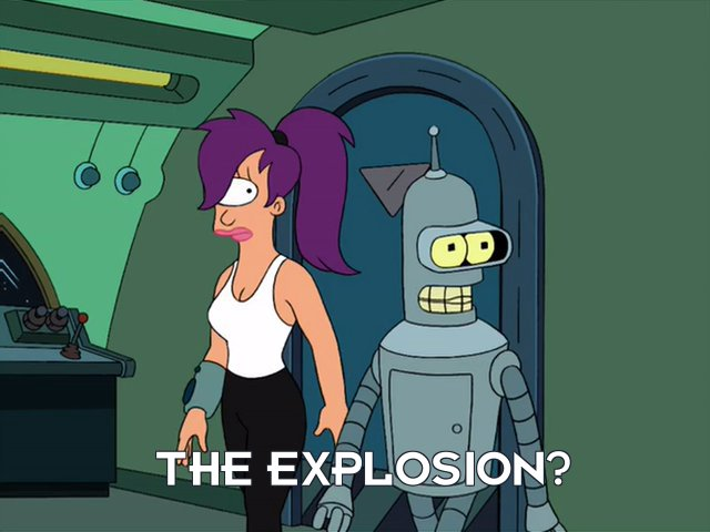 Bender Bending Rodriguez: The explosion?