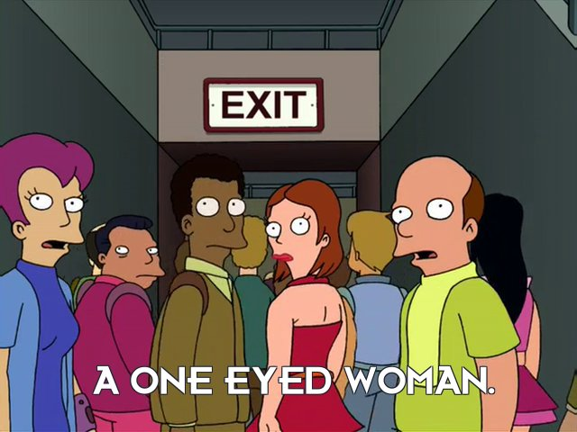Announcer: A one eyed woman.