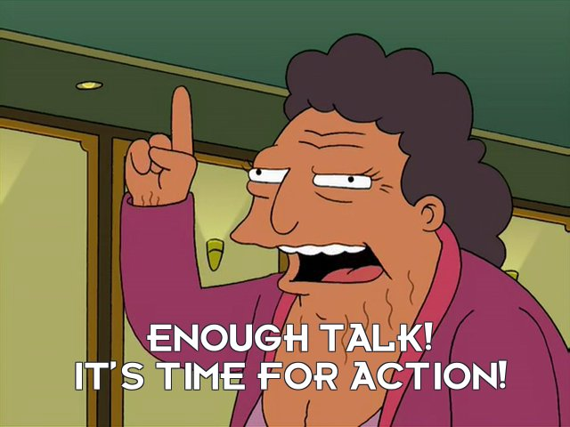 Hattie McDoogal: Enough talk! It's time for action!
