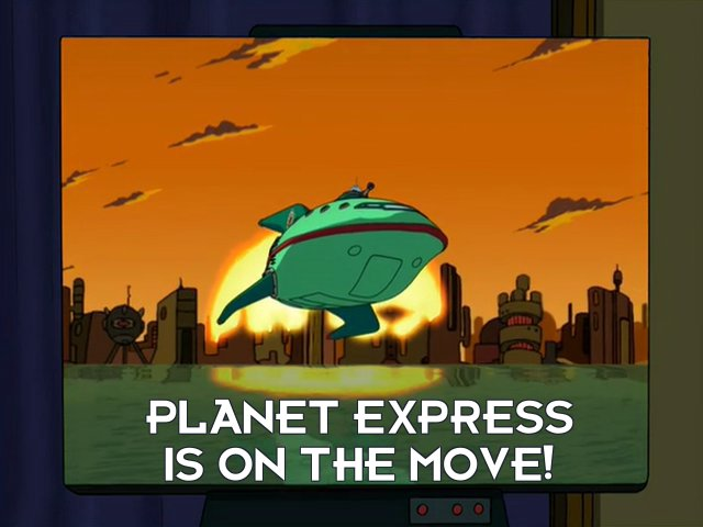 Narrator: Planet Express is on the move!