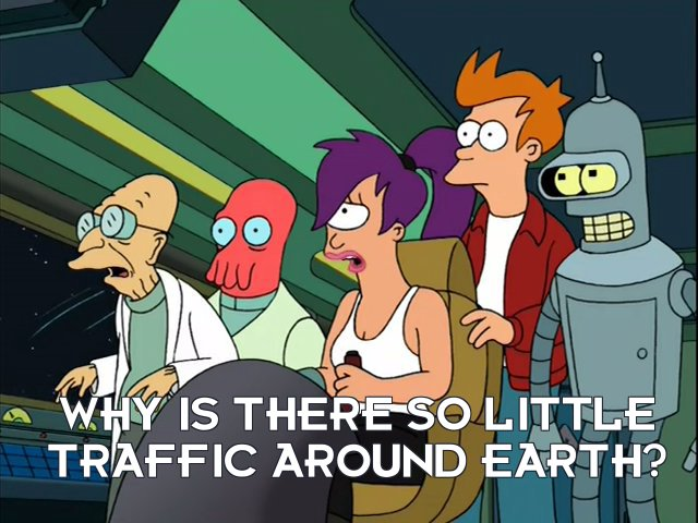 Turanga Leela: Why is there so little traffic around Earth?