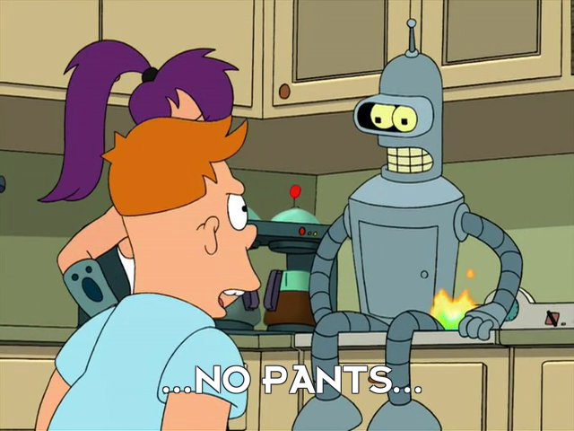 Cubert Farnsworth: ...No Pants...