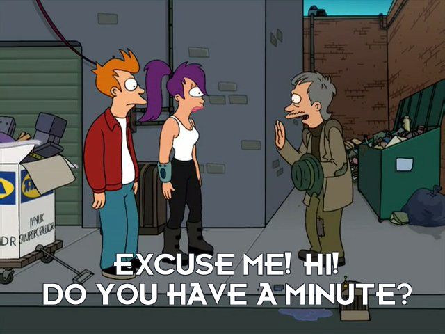 Man: Excuse me! Hi! Do you have a minute?