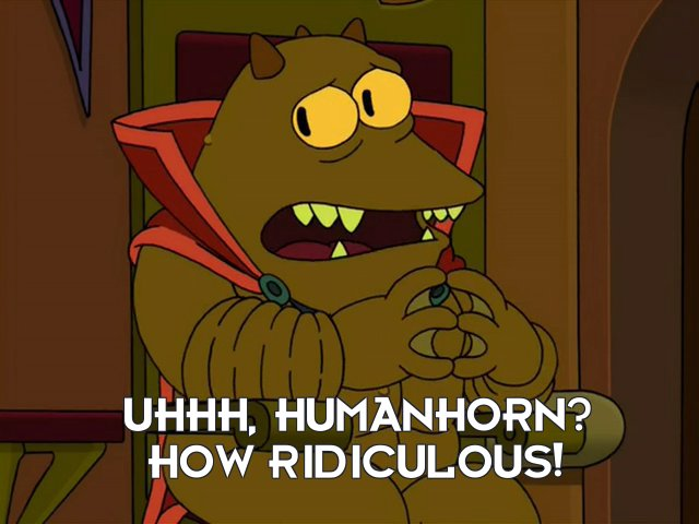 Lrrr: Uhhh, humanhorn? How ridiculous!