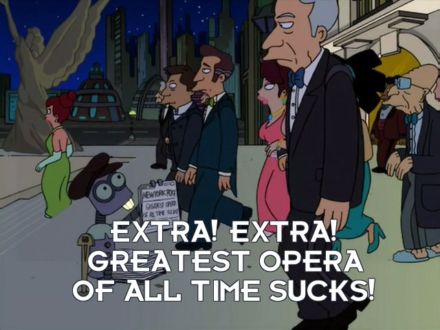 Tinny Tim: Extra! Extra! Greatest opera of all time sucks!
