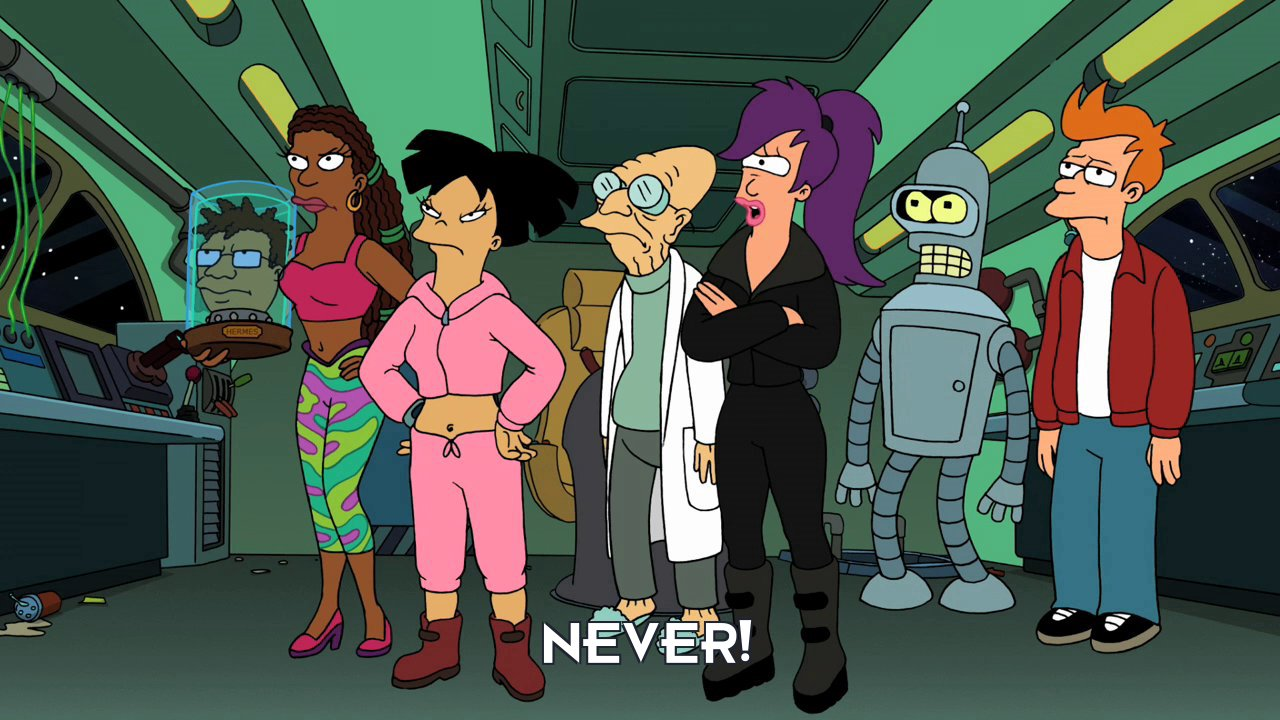 Turanga Leela: Never!