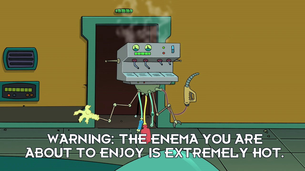 Enema Bot: Warning: The enema you are about to enjoy is extremely hot.