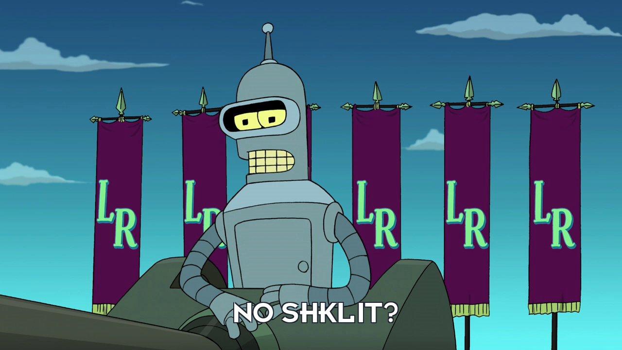 Bender Bending Rodriguez: No shklit?