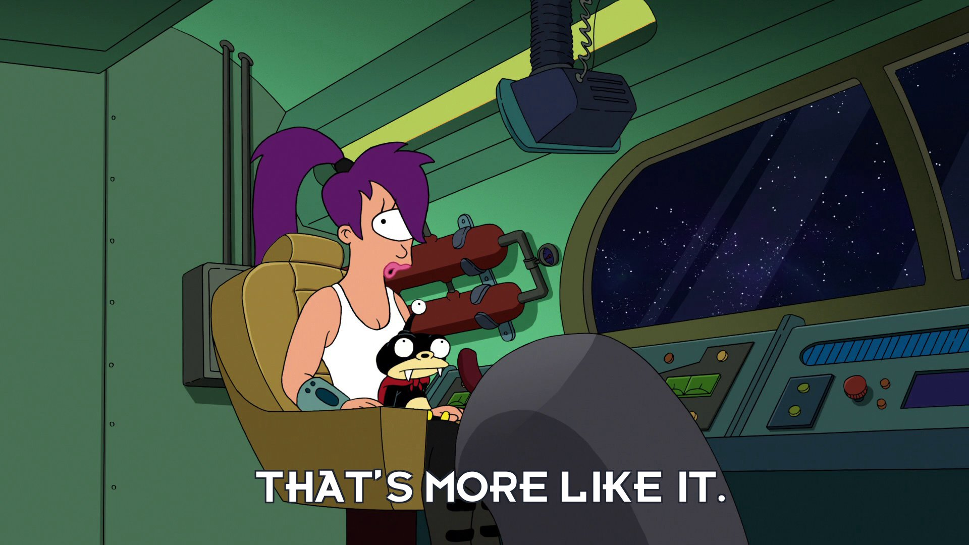 Turanga Leela: That's more like it.