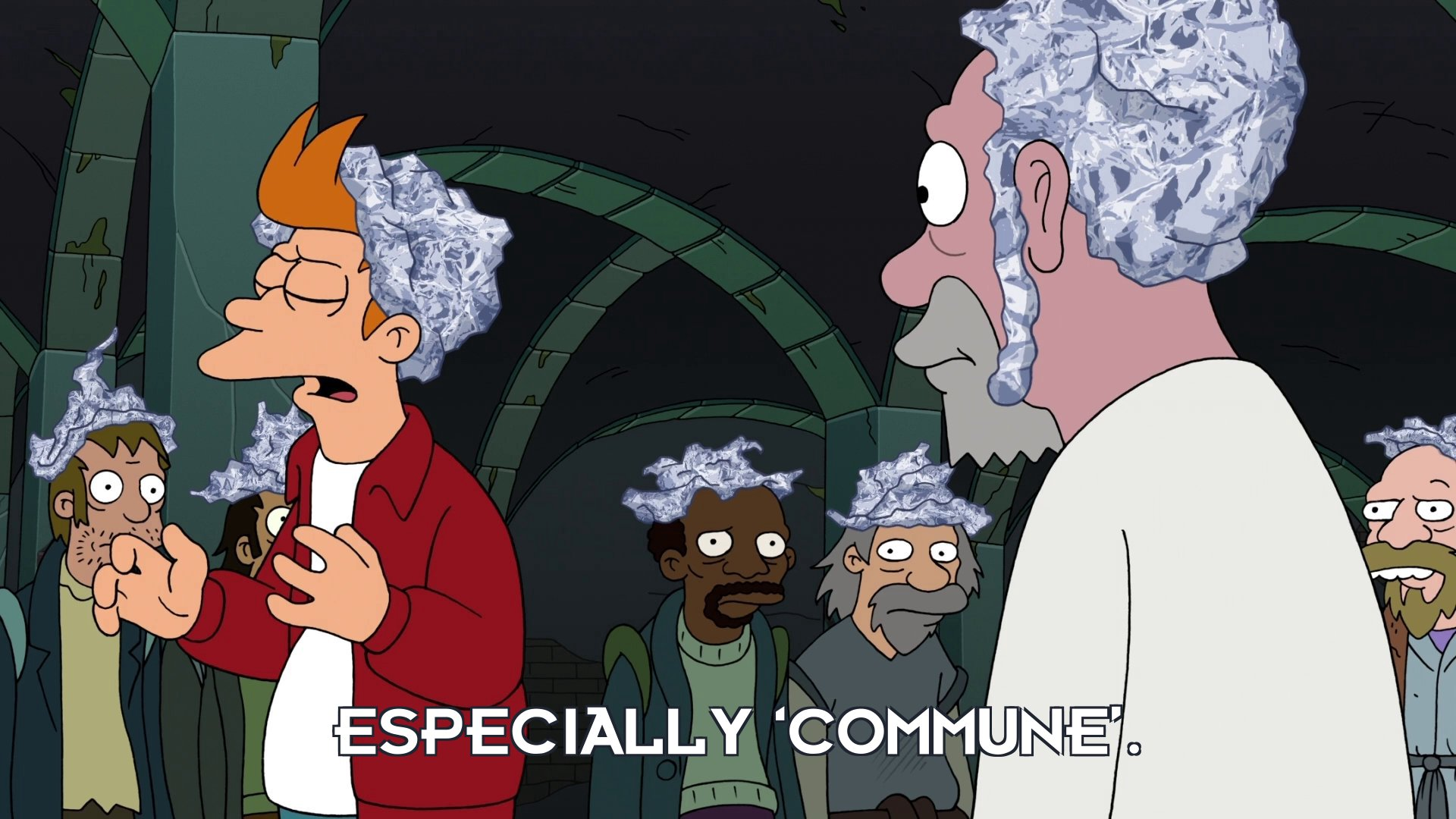 Philip J Fry: Especially 'commune'.