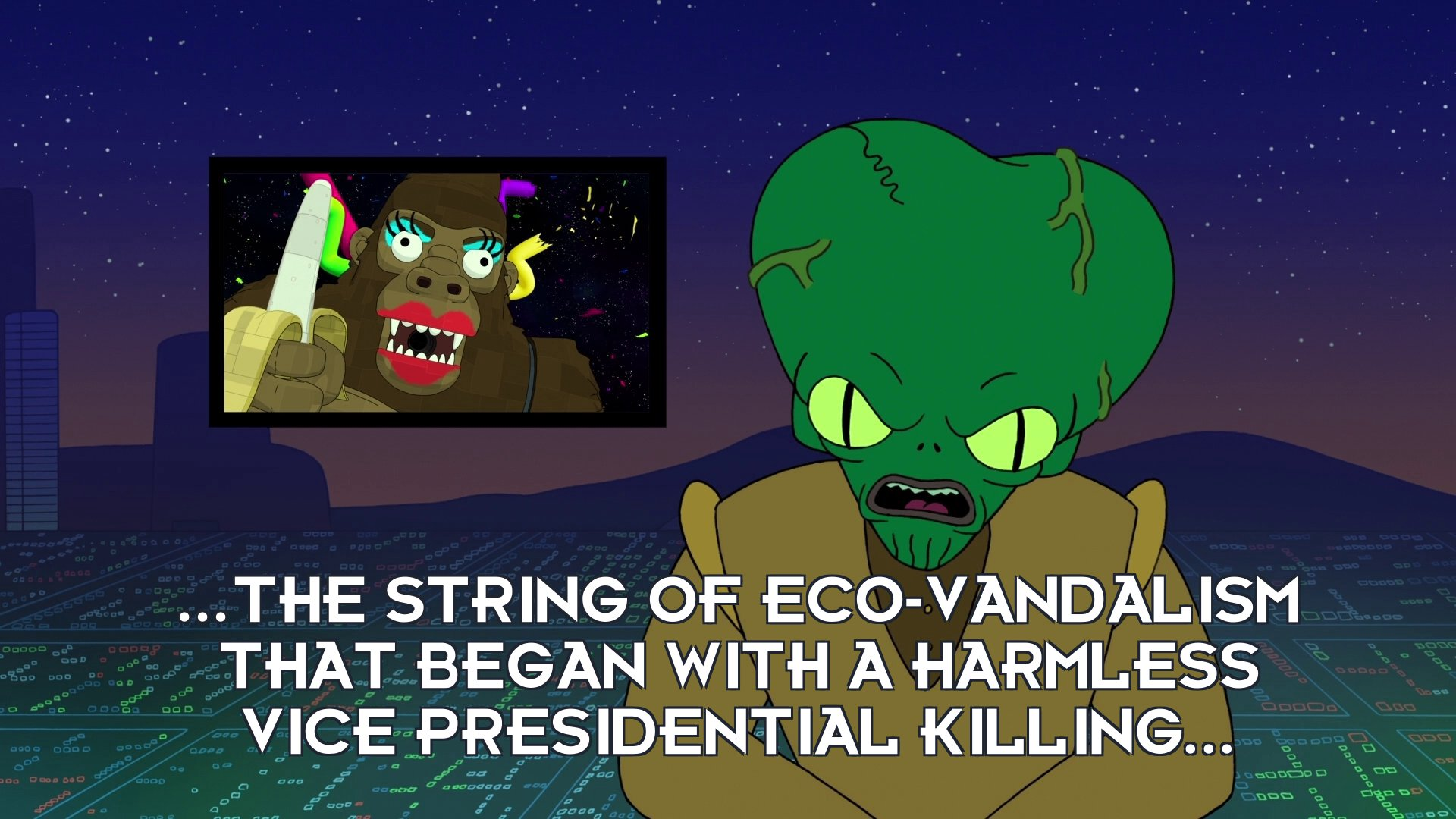 Morbo: ...The string of eco-vandalism that began with a harmless vice presidential killing...