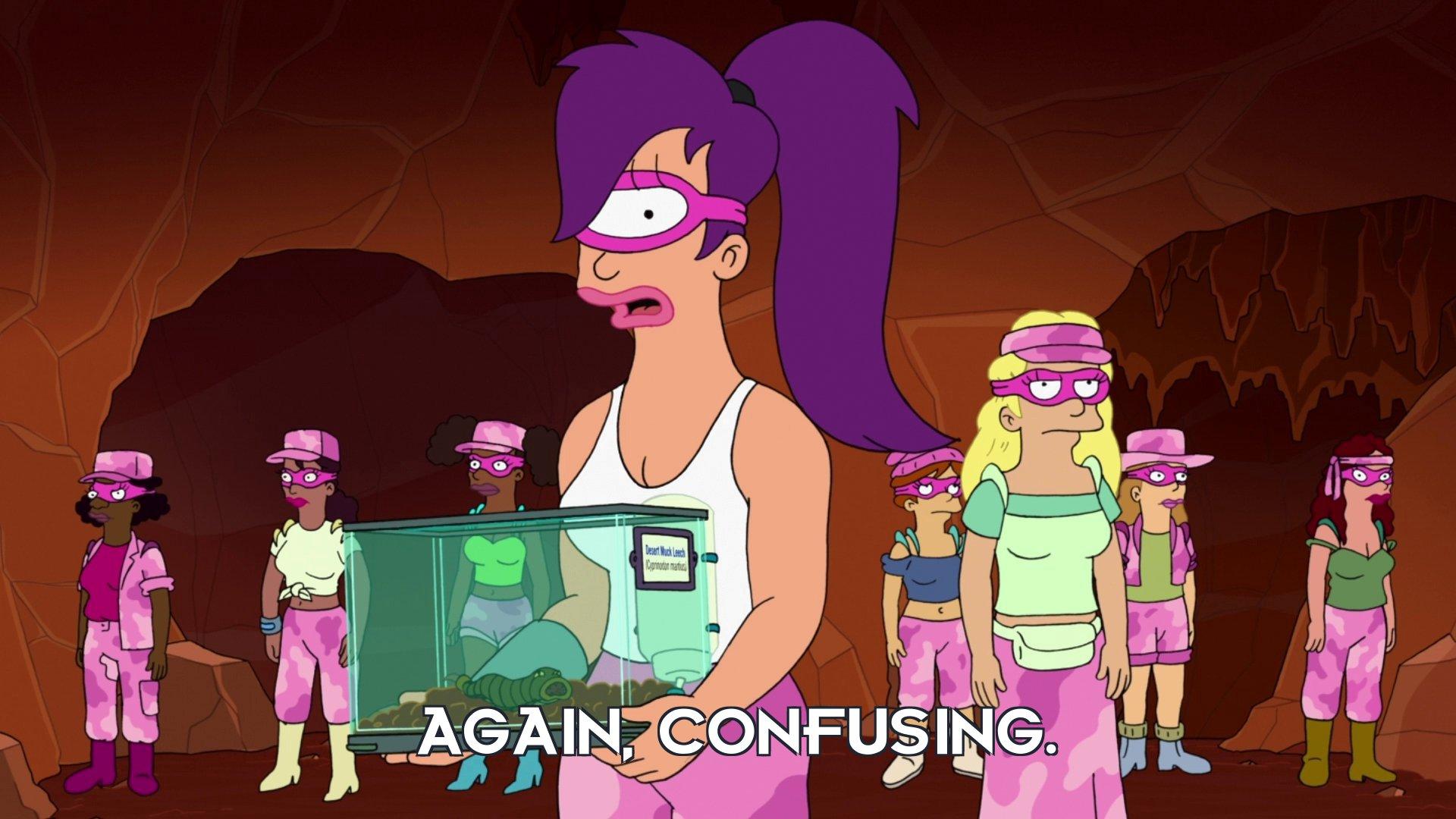 Turanga Leela: Again, confusing.