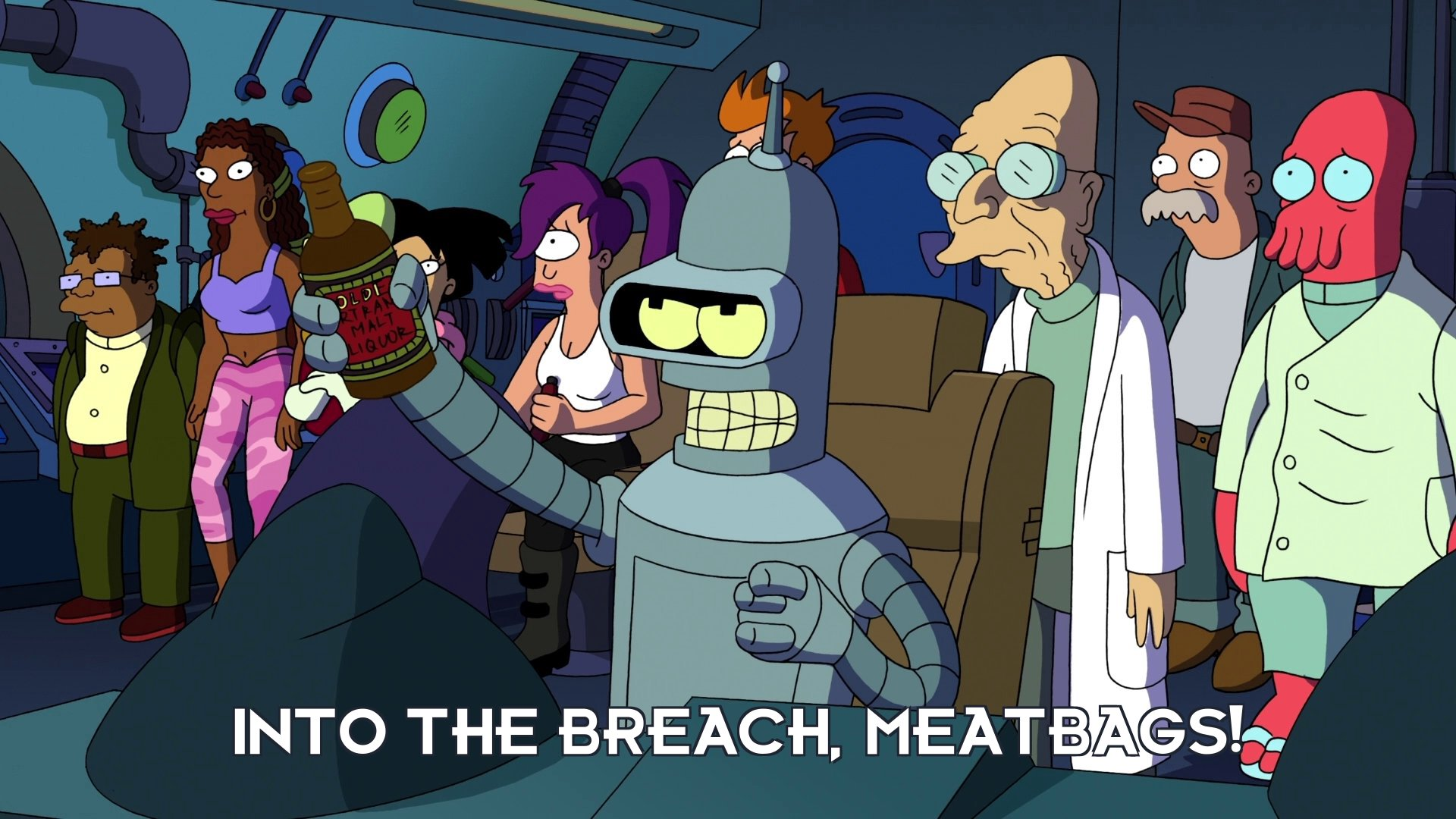Bender Bending Rodriguez: Into the breach, meatbags!