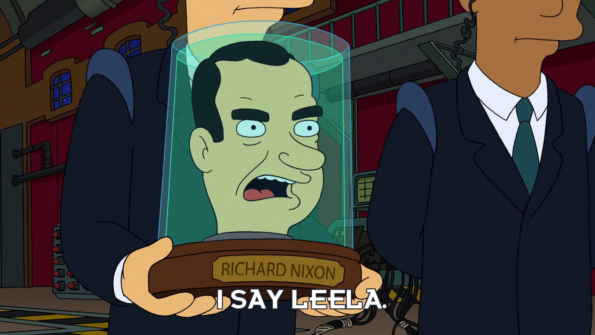 Richard Nixon's head: I say Leela.