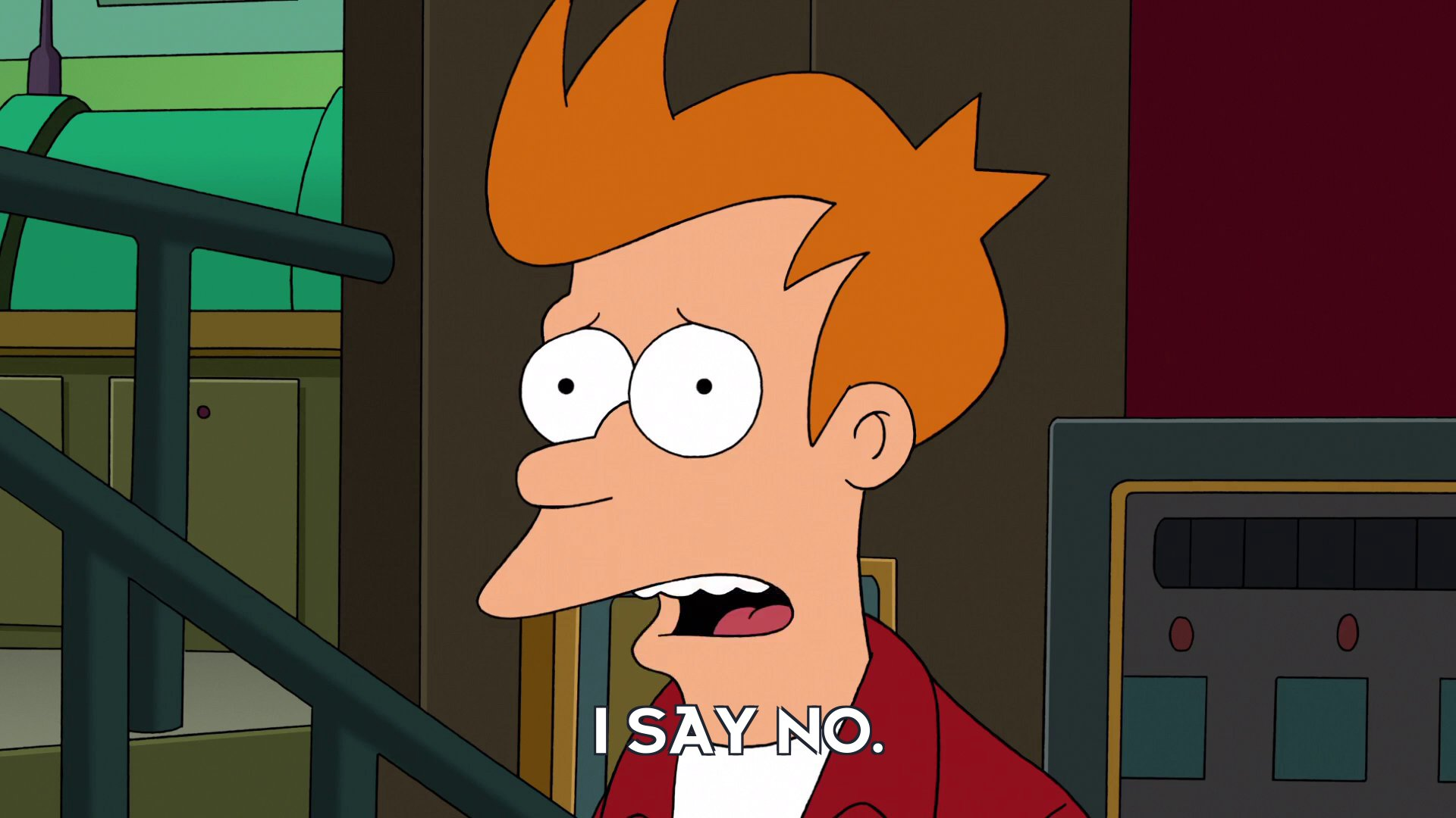 Philip J Fry: I say no.