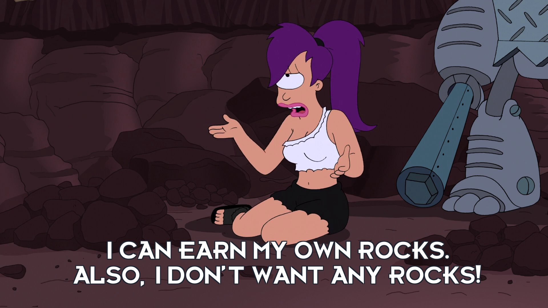Turanga Leela: I can earn my own rocks. Also, I don't want any rocks!