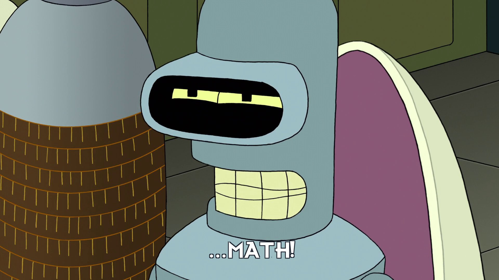 Prof Hubert J Farnsworth [in Bender Bending Rodriguez's body]: ...math!