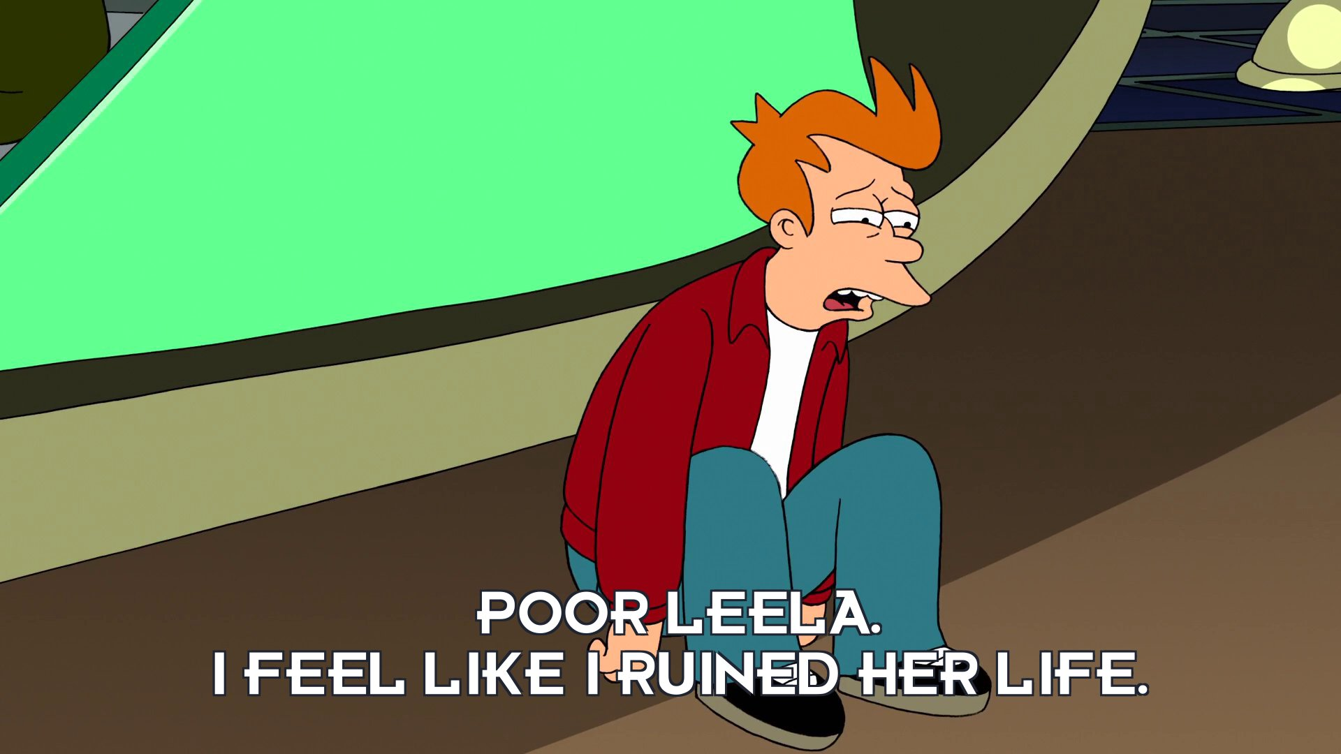 Philip J Fry: Poor Leela. I feel like I ruined her life.