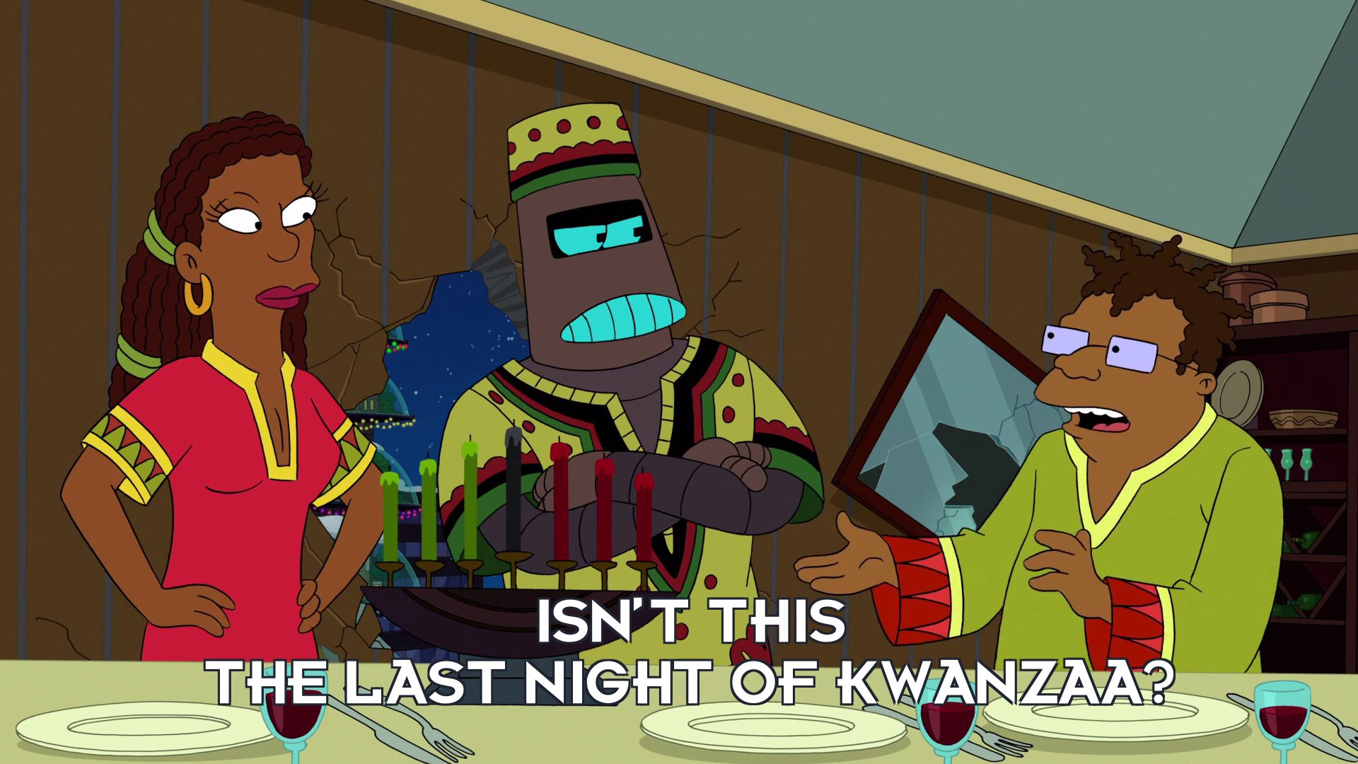Hermes Conrad: Isn't this the last night of Kwanzaa?