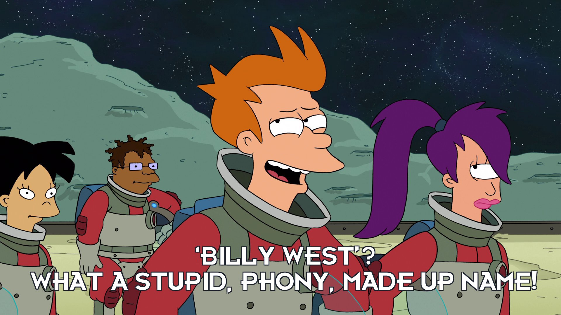 Philip J Fry: 'Billy West'? What a stupid, phony, made up name!