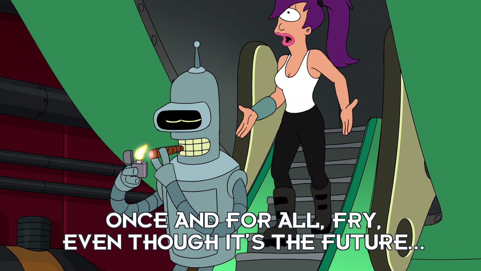 Turanga Leela: Once and for all, Fry, even though it's the future...