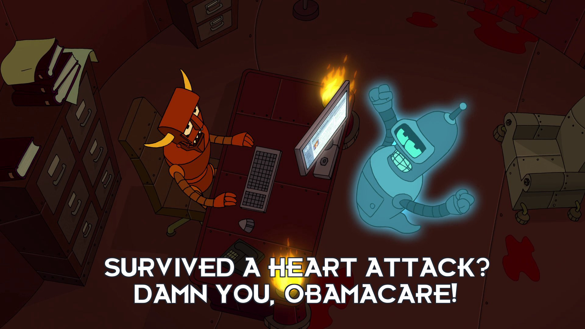 Bender Bending Rodriguez: Survived a heart attack? Damn you, Obamacare!