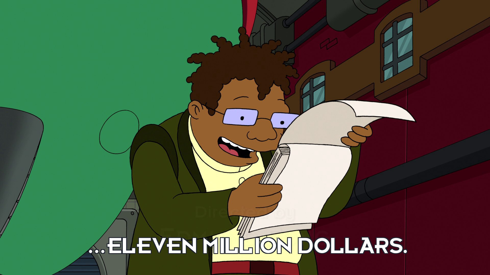 Hermes Conrad: ...eleven million dollars.