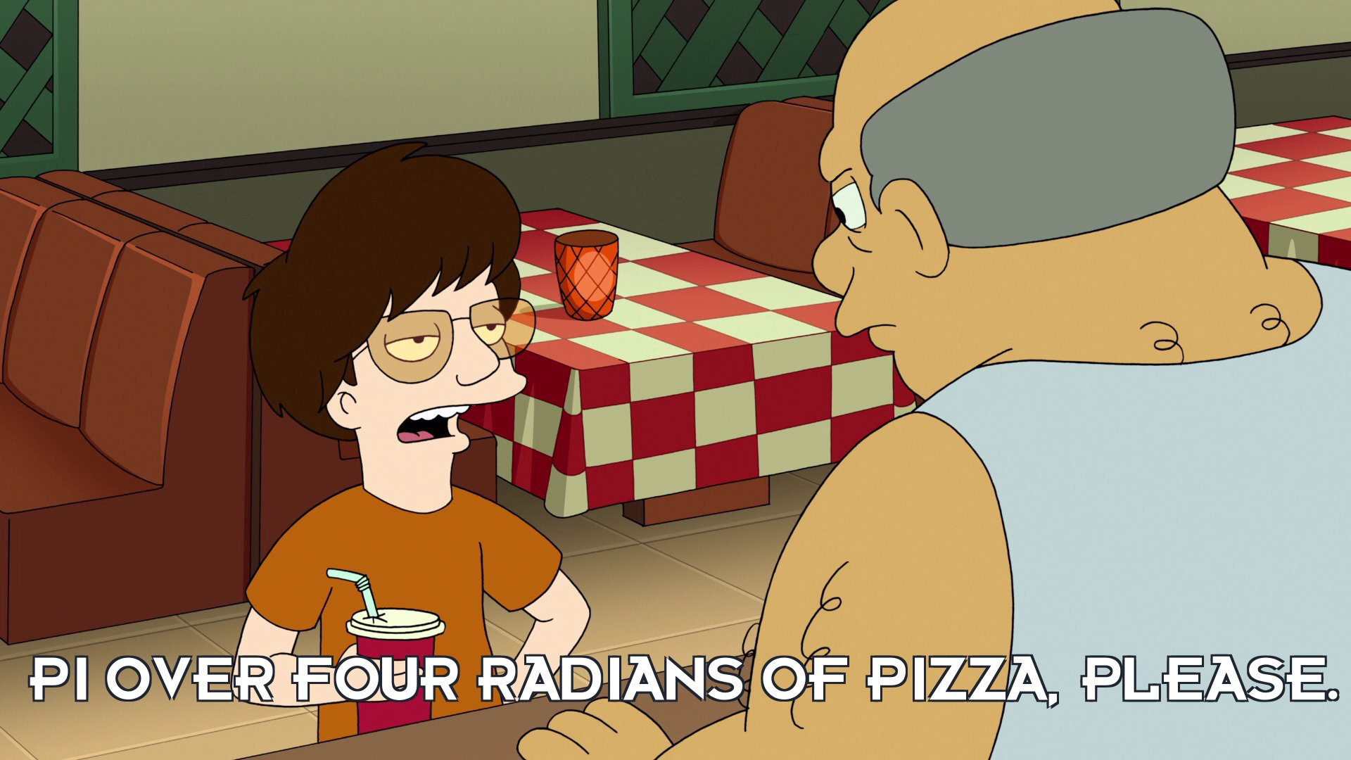 Josh Gedgie: Pi over four radians of pizza, please.