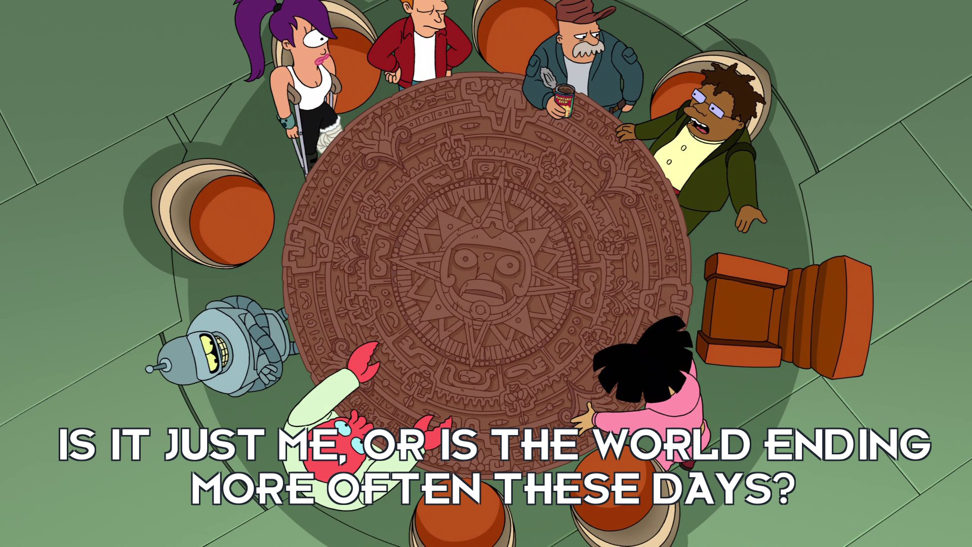 Hermes Conrad: Is it just me, or is the world ending more often these days?