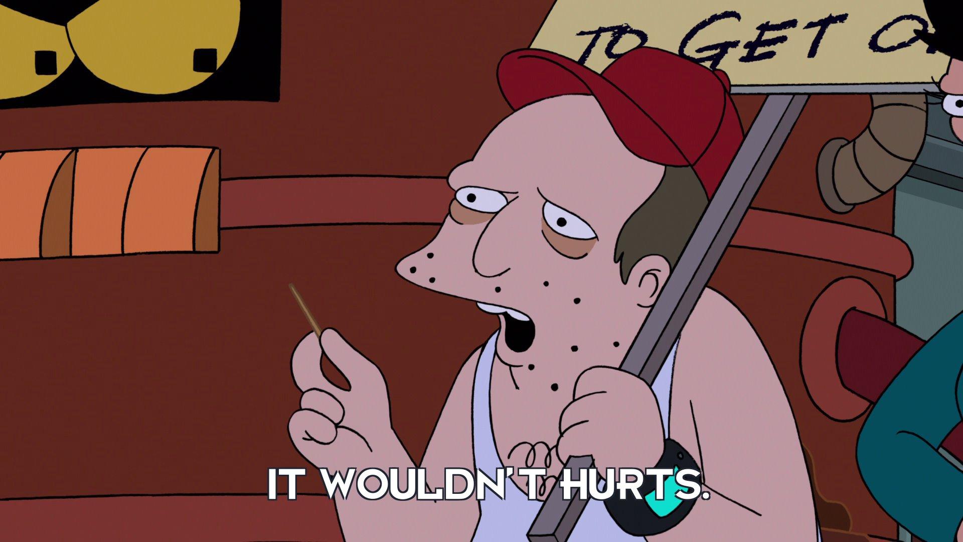 Sal: It wouldn't hurts.