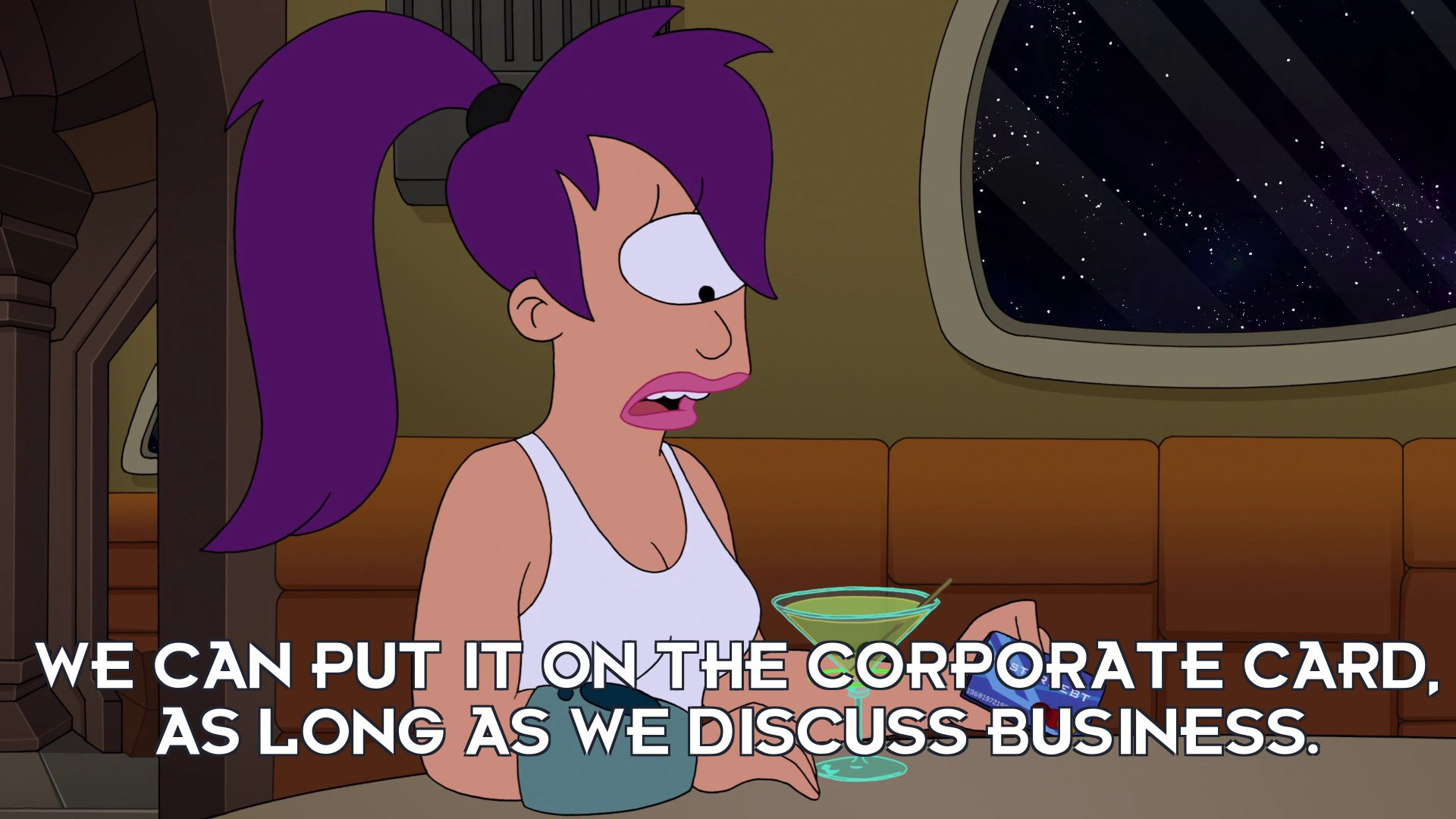 Turanga Leela: We can put it on the corporate card, as long as we discuss business.