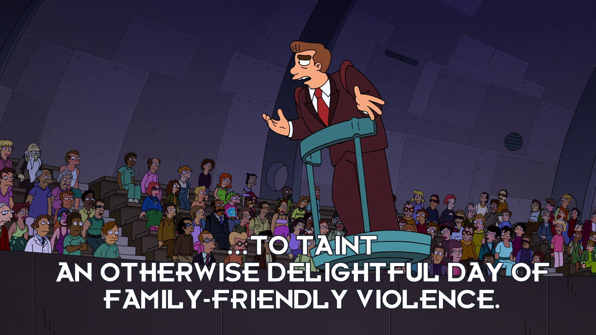 Abner Doubledeal: ...to taint an otherwise delightful day of family-friendly violence.