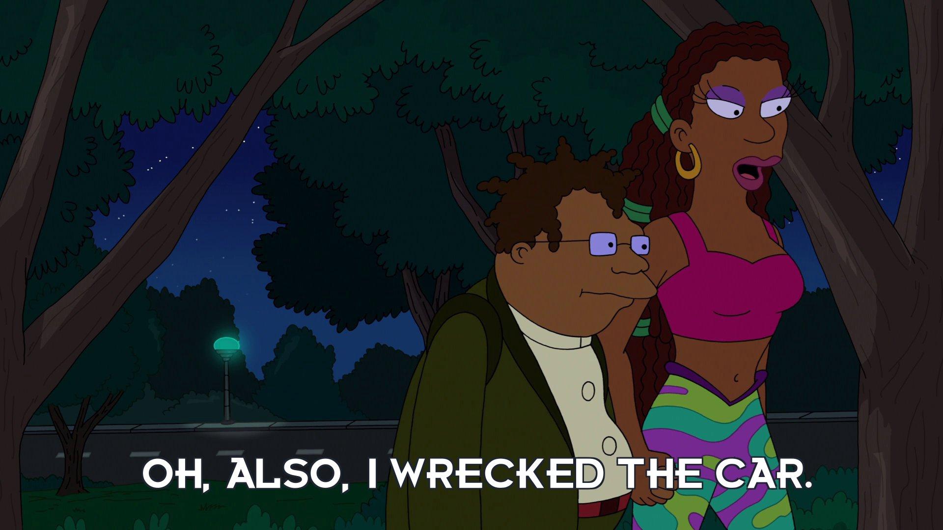 LaBarbara Conrad: Oh, also, I wrecked the car.