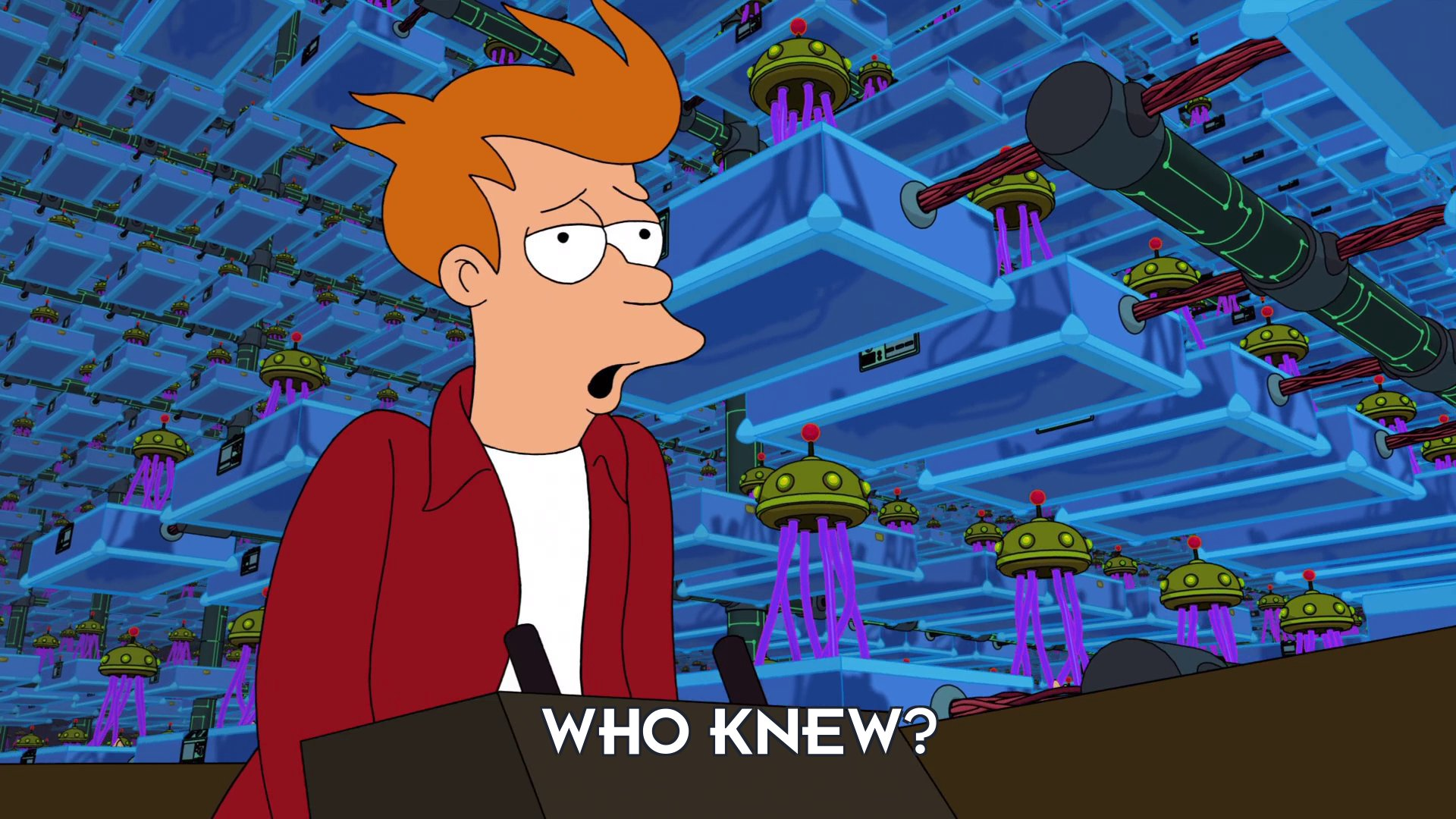 Philip J Fry: Who knew?