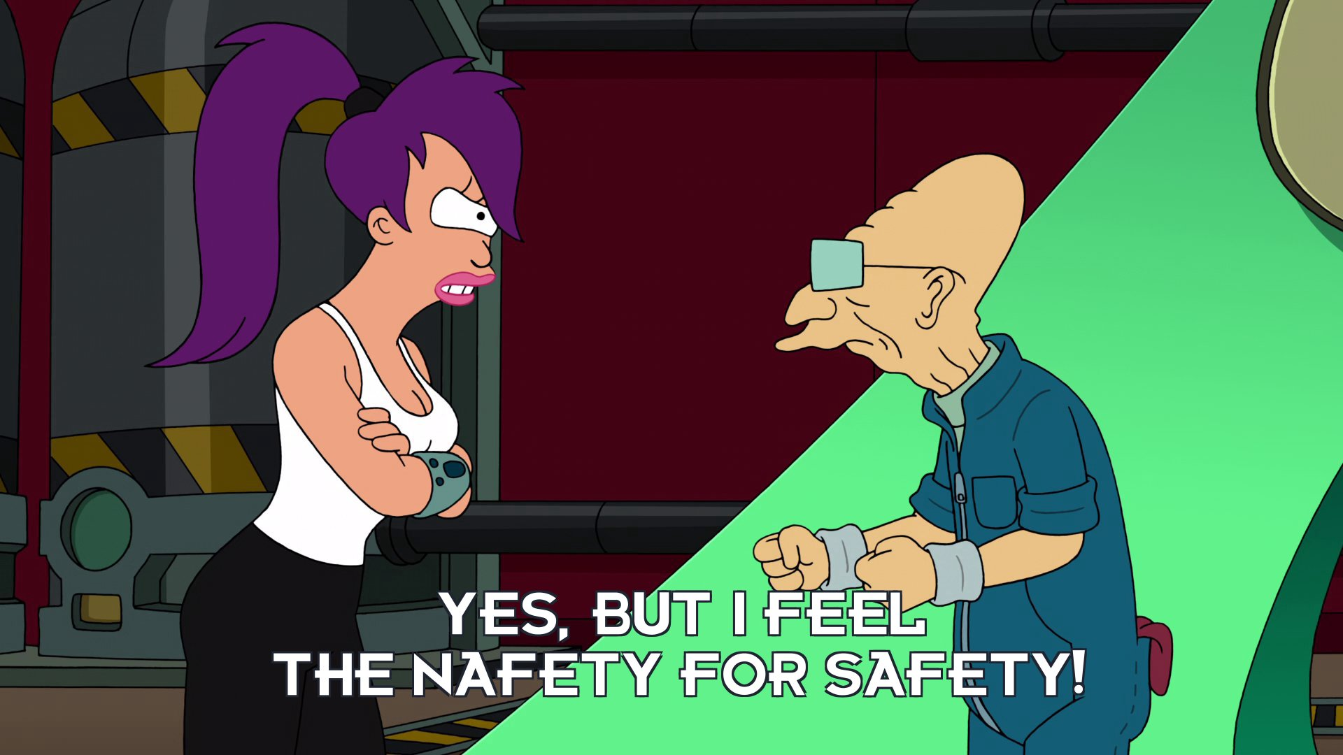 Turanga Leela: Yes, but I feel the nafety for safety!