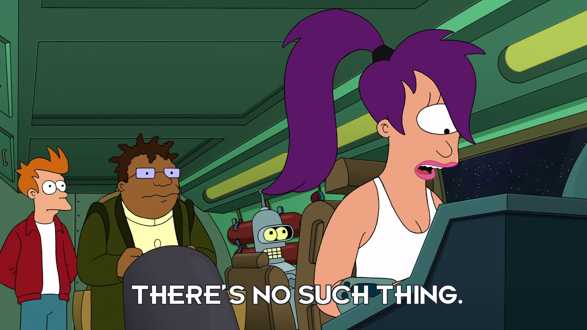 Turanga Leela: There's no such thing.