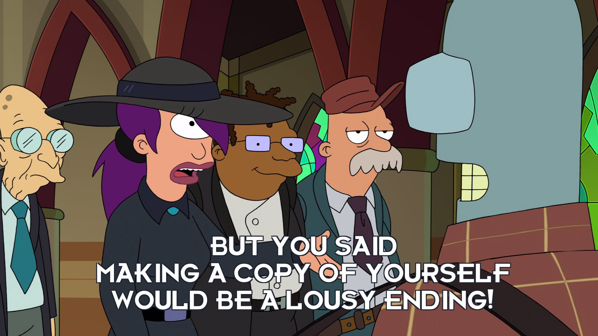 Turanga Leela: But you said making a copy of yourself would be a lousy ending!