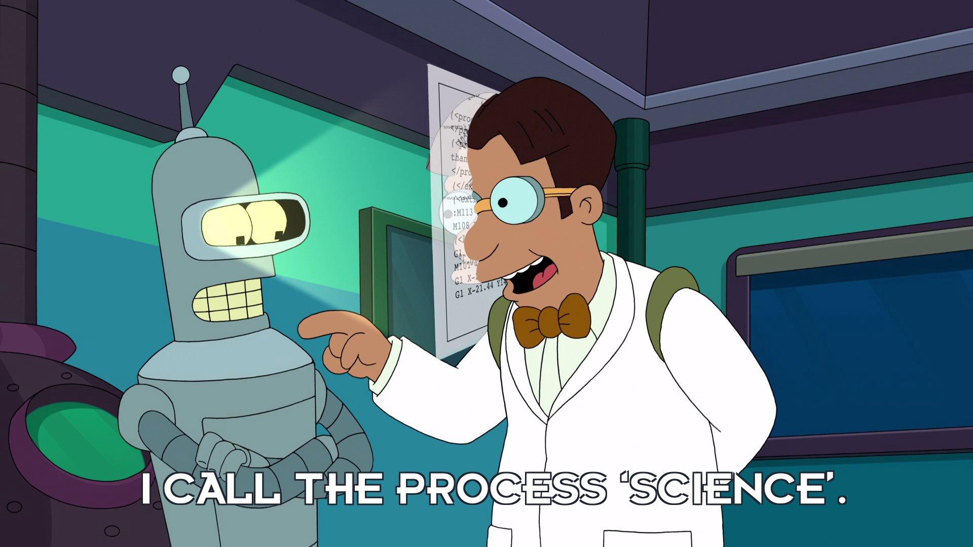Dr Ben Beeler: I call the process 'science'.