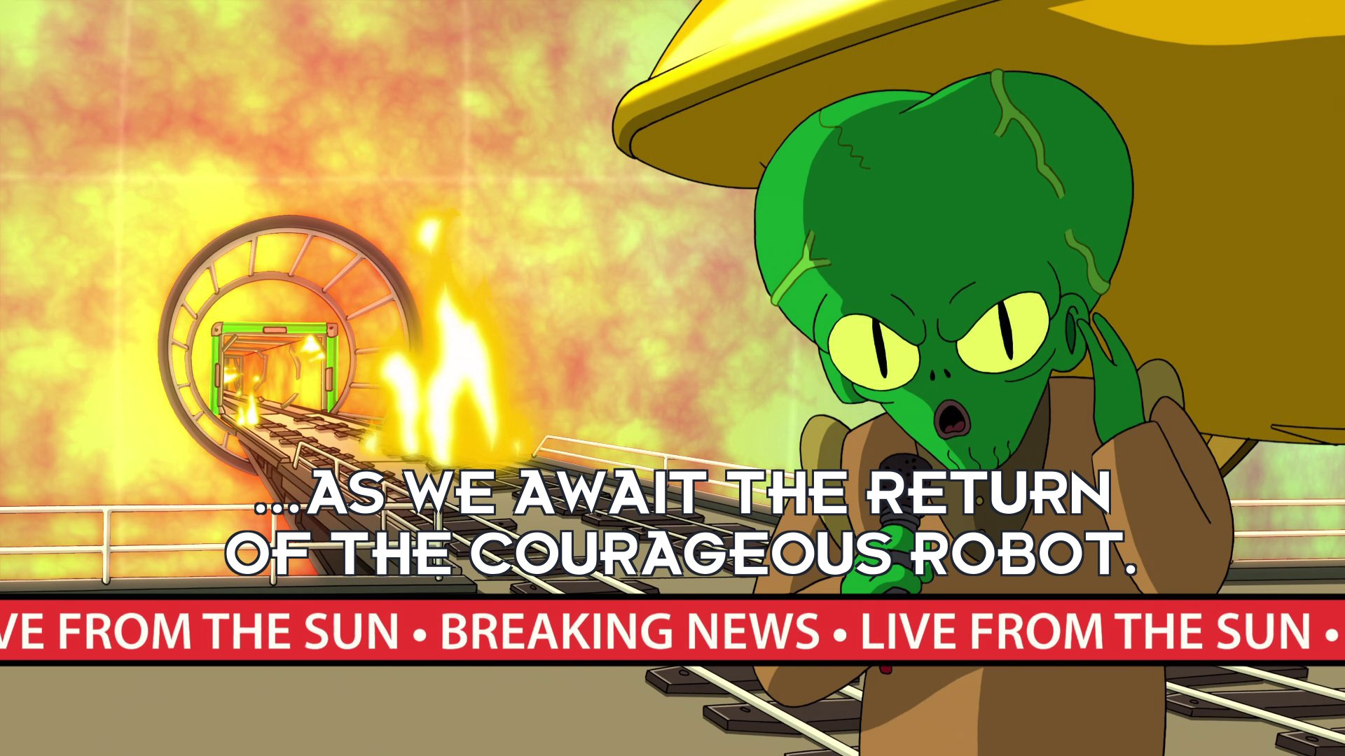 Morbo: ...as we await the return of the courageous robot.